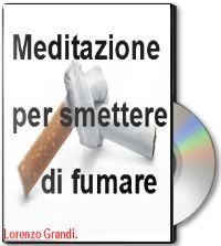 Meditazione guidata per smettere di fumare